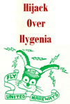 Hijack Over Hygenia